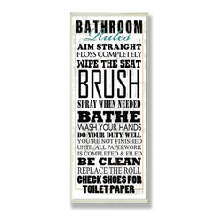Stupell Industries - White Bathroom Rules Typography Tall Rect Wall Plaque - Made in USA. Ready for Hanging. Hand Finished and Original Artwork. No Assembly Required. 17 in L x 0.5 in W x 7 in H (2 lbs.)Point your guests in the right direction with elegant bathroom plaque. This decorative wall plaque is crafted of sturdy fiberboard with hand-finished coved borders, each plaque comes with a sawtooth hanger for easy installation on bathroom doors or walls.