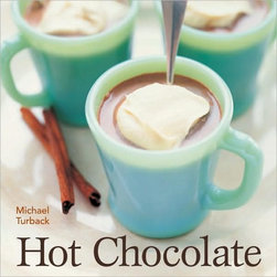 Hot Chocolate by Michael Turback - Powdery hot cocoa is definitely the easiest to make, but if you'd like to give it a try, making hot chocolate from scratch is fun and rewarding. My kids prefer the instant gratification of the powder, but they never complain when I make the real stuff.