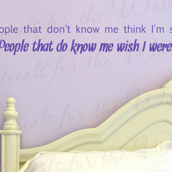 Decals for the Wall - Wall Quote Decal Sticker Vinyl Art Lettering People Think I'm Shy Friendship J95 - This decal says ''People that don't know me think I'm shy. People that do know me wish I were. ''