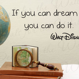 Decals for the Wall - Wall Decal Quote Vinyl Sticker Art Mural Letter Dream it, Do it Walt Disney I09 - This decal says ''If you can dream it, you can do it. -Walt Disney''