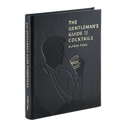The Gentleman's Guide to Cocktails Traditional Leather Book - A definitive catalog of the most suave cocktails