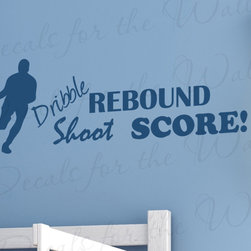 Decals for the Wall - Wall Decal Quote Vinyl Sticker Dribble Shoot Rebound Score Boy's Sports Room S15 - This decal says ''Dribble, shoot, rebound, score!''