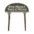 Renovators Supply - Garden Signs Polished Brass Garden Sign Dog Mess! Take It Home | 17132 - Garden Sign, Outdoor Plaque. Politely tell dog owners to pick-up their dogs mess. Made of 100% brass each is polished and lacquered to resist tarnishing and will provide a lifetime of good use. Finally keep your front lawn clean. Measures: 4 3/8 inch x 11 1/16 inch