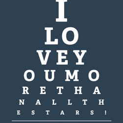 """Keep Calm Collection - I Love You More Than All The Stars, eye chart print (navy) - High-quality art print on heavyweight natural white matte fine art paper. Produced using archival quality inks giving the print a vivid and sharp appearance. Custom trimmed with 1"""" border for framing."""