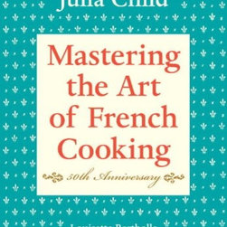 Mastering the art of French Cooking 50th Anniversary - What kitchen would be complete without a cookbook that not only contains delicious recipes, but also teaches you how to cook? Thank you, Julia Child.