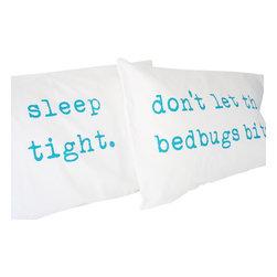 Urban Bird & Co. - Sleep Tight, Don't Let the Bedbugs Bite Pillowcases, Turquoise - Sleep Tight, Don't Let the Bedbugs Bite Pillowcases