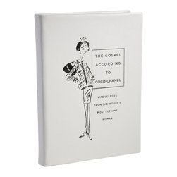 The Gospel According to Coco Chanel Book - Life lessons from the world s most elegant woman.