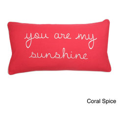 Thro - 'You are My Sunshine' Down Fill Rectangular Pillow - Add the fun and stylish 'You are my Sunshine' pillow to your home decor, or give it away as a gift to a loved one. This charming decorative pillow is available in your choice of mimosa or coral spice finish.