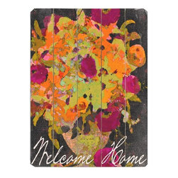 Home Decorators Collection - Welcome Home  Wooden Sign - A cheery outlook is what this wooden sign conveys to all who gaze upon it. A beautiful addition to any indoor wall decor, youll find a colorful vase of flowers greets the recipient of this piece of unframed art. Makes a great gift for those returning home for any reason: weddings, anniversaries, illness or military homecomings. These planked wood signs are expertly crafted from the highest quality wood for years of lasting beauty. Each comes ready to display with hangers.