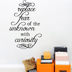 ColorfulHall Co., LTD - Vinyl Wall Art Replace Fear Of The Unknown With Curiosity - Vinyl Wall Art Replace Fear Of The Unknown With Curiosity