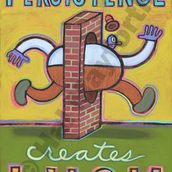 Persistence Creates Luck - Limited Edition Humorous Print - Limited Edition