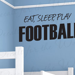Decals for the Wall - Wall Art Decal Sticker Quote Vinyl Eat Sleep Play Football Boy's Sports Room S07 - This decal says ''Eat, Sleep, Play Football''