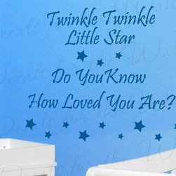 Decals for the Wall - Wall Decal Art Sticker Quote Vinyl Twinkle Twinkle Little Star You Are Loved B29 - This decal says ''Twinkle twinkle little star, do you know how loved you are?''