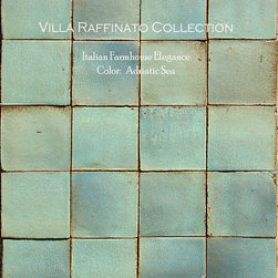 Villa Raffinato Italian Terra Cotta Wall Tile - Villa Raffinato Italian Farmhouse elegance.  Hand made Italian terra cotta tile double-dipped and kiln fired to pure beauty.  New color: Adriatic Sea.  Live as if you are surrounded by an Italian lagoon - green and blue hues with a touch of earth tones.