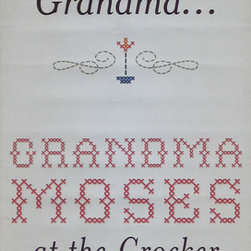 Grandma Moses at the Crocker Street Banner Wall Art - From the Crocker Art Musuem, an authentic, limited edition street banner to display in your home as spectacular wall art. Text banners from the Grandma Moses retrospective capture the look of needlepoint at a monumental scale. The banner makes a giant sampler that looks great on its own, or even more dramatic when paired with one of our other Grandma Moses banners: The Old Oaken Bucket or Sugaring Off. Stitch one, pearl two....