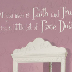 Decals for the Wall - Wall Decal Quote Sticker Vinyl Art Large You Need Faith and Trust Pixie Dust K06 - This decal says ''All you need is faith and trust and a little but of pixie dust''