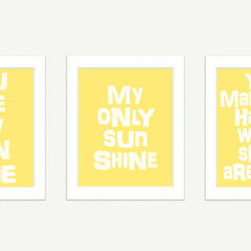 You Are My Sunshine Wall Art by Color Bee - A sweet tune that everyone knows is converted into art that brings a sunny touch.