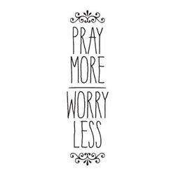 WallQuotes.com - Pray More Worry Less Wall Quotes Decal Black - [embellishment] Pray more worry less [embellishment]