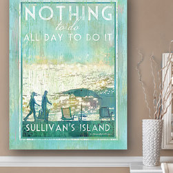 Patrick Reid O'Brien's My Town Art - 'Nothing to Do All Day to Do It' Sullivan's Island Wall Art - Cool color printed in high-fidelity giclée with a weathered finish makes this piece an easy way to add coastal style to your home while celebrating the joys of a relaxed lifestyle and a favorite spot.   Print: recycled post-consumer paper Canvas: canvas / wood Canvas: ready to hang Made in the USA