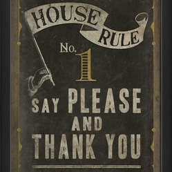 The Artwork Factory - House Rule No 1 Framed Artwork - Everyone needs a gentle manners reminder now and again,