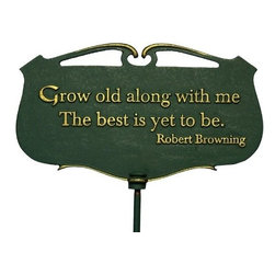 Whitehall Products Llc - Grow old along with me... - Garden Poem Sign - Color: Green/Gold