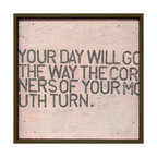 Kathy Kuo Home - Your Day Will Go' Pink Distressed Reclaimed Wood Wall Art - Small - Here's a reminder to keep smiling, thanks to a pair of married Georgia artists. The blocky black letters stretch across a washed pink background surrounded by a frame handmade from reclaimed wood. After looking at this cheerful piece, which way are the corners of your mouth turning?