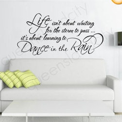 ColorfulHall Co., LTD - Wall Decal Quotes Life Isn't About Waiting for the Storm to Pass - Wall Decal Quotes Life Isn't About Waiting for the Storm to Pass
