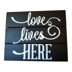 """Ott Creatives - Love Lives Here 13""""W X 10 1/2""""H Hand-Painted Wood Sign - My signs, quotes and bible verses are carefully constructed, entirely hand-painted and hand-lettered (no vinyl), and stained in my own special process to give it that distressed, aged look that we love! I do not cover up knots, holes or imperfections in the wood as long as it does not interfere with the design. I feel it adds to the beauty and uniqueness of the sign. Because I hand paint each sign, there can be slight variations from sign to sign. I feel that this is part of the art of hand painted signs. Make great gifts!"""