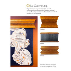 Le Corniche - Le Corniche introduces its exclusive line of ornate cornices crafted in designs not just for window treatments, but designed for wall-mounted consoles, headers for collectible artworks, architraves over entryways, canopy beds, and elegant mantels.