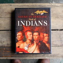 American Heritage Book of Indians by Little Byrd Vintage - This book has so many amazing portraits and would immediately add character and warmth to a room.