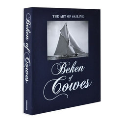 Beken of Cowes: The Art of Sailing - For those who appreciate the sport of sailing, the craftsmanship of yachts or the earthly beauty of the sea, comes Beken of Cowes from the premiere publisher, Assouline.  Alfred Edward Beken and his son Frank moved to the Isle of Wight in 1888 and were captivated by the yachts and the International Sailing Regatta so much that they decided to capture the majestic maritime beauties on film.  Beken of Cowes: The Art of Sailing is a hand-bound limited edition coffee table book in a linen clamshell case that celebrates the very best of yachting through more than a hundred years of Beken family photographs.  See the world's most beautiful sailboats in stellar hand-tipped images.