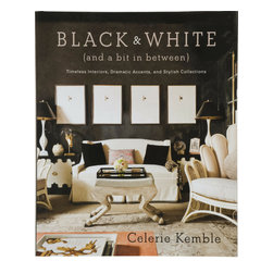 Black and White (and a Bit in Between) - I received this book for Christmas and I am thrilled about it. I haven't been able to put it down since. It's full of beautiful images (some you'll recognize as magazine blasts from the past) and helpful advice. Kemble's writing is as impeccable as her designs.