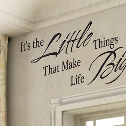 Decals for the Wall - Wall Decal Sticker Quote Vinyl Art Lettering Letter The Little Things Life IN51 - This decal says ''It's the little things that make life big''