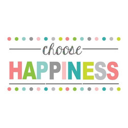 """Brewster Home Fashions - Choose Happiness Wall Quote Decal - In life we are constantly faced with choices. Whenever possible a decision to Choose Happiness will result in optimal results. This colorful wall quote is a fun decor accent that will not harm your walls. The Choose Happiness wall quote comes on two 9.75"""" x 17.25"""" sheets. WallPops are repositionable and totally removable."""