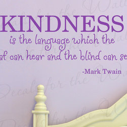 Decals for the Wall - Wall Quote Decal Sticker Vinyl Art Lettering Kindness The Deaf Can Hear I62 - This decal says ''Kindness is the language which the deaf can hear and the blind can see. - Mark Twain''