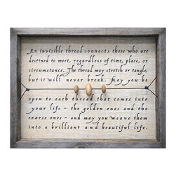 Kathy Kuo Home - An Invisible Thread Reclaimed Wood Wall Art - This charming piece reminds us of the ways we are connected to each other. In a shadowbox frame hand made from reclaimed wood, the sweet calligraphy font stretches behind a wire strung with smooth wooden beads to reinforce the message. Weave this art into your beautiful life.