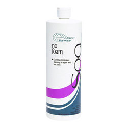 Blue Wave - Blue Wave No Foam 1Qt - No foam get rid of unsightly bubbles-fast! This oil-free formula fast and effectively eliminates the foaming in your spa caused by body oils, soap, shampoo, and other residues in spas. Compatible with all sanitizers.