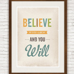 Inspirational quote print  - Believe You can and You Will -
