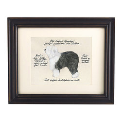 Ballard Designs - Old English Sheepdog Print - Our Old English Sheepdog Print was created by the dog-loving, husband and wife team of Vivienne and Sponge. The Old English Sheepdog is known for being faithful and exceptional with children. Each Old English Sheepdog portrait is hand colored and embellished with notes on the breed's special characteristics. Printed on antiqued parchment, signed by the artists and framed in antique black wood with eggshell mat and glass front. Old Engliah Sheepdog Print features:Hand colored & signed . Printed on parchment. Eggshell mat. Antique black frame
