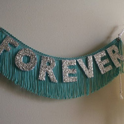 Forever Glittering Fringe Banner by Nice - How about a little bit of sparkling whimsy for your wall? The lovely Caitlin's banners are just the ticket.