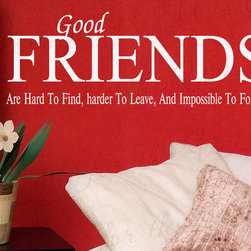 Decals for the Wall - Wall Decal Sticker Quote Vinyl Art Good Friends are Hard to Forget Friends FR6 - This decal says ''Good friends are hard to find, harder to leave and impossible to forget''