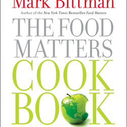 The Food Matters Cookbook: 500 Revolutionary Recipes for Better Living - Mark Bittman's The Food Matters Cookbook is my favorite. It's filled with 500 simple, versatile recipes that are heavy on produce and whole grains. I recommend it to anyone who's trying to develop better eating habits or looking for cooking inspiration.