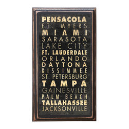 """CrestField - Cities of Florida Decorative Transit / Subway Scroll Vintage Style Wall Plaque / - This vintage style wall plaque is hand made to commemorate the beautiful and scenic cities of Florida. The pine board has a quarter round routed edge and is sized at 7.25"""" x 13"""" x .75"""". The surface is finished with my """"flatter than satin"""" poly finish with a saw tooth hanger on the back. Would look great in any decoration project, home or office."""