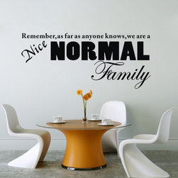 ColorfulHall Co., LTD - Love Wall Decals We Are A Nice Normal Family - Love Wall Decals We Are A Nice Normal Family