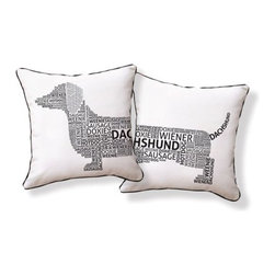 "Naked Decor - Dachshund Typography Pillow - Features: -Material: 100% Cotton canvas. -1 Print: Both sides as shown. -Poly fill insert/zipper closure. -Hand silkscreened. -Front half of dog on one side and back half of dog on the other . -Dimensions: 16"" H x 16"" W x 4"" D."