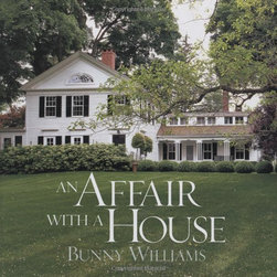 An Affair with a House by Bunny Williams - For years interior designer Bunny Williams and her husband have painstakingly restored their New England home and gardens, and she shares the experience and her advice in this beautiful, coffee-table-worthy tome.