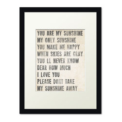 Keep Calm Collection - You Are My Sunshine, black frame (antique white) - This item is an Art Print which means it is a higher-quality art reproduction than a typical poster. Art prints are usually printed on thicker paper, resulting in a high quality finish. This print is produced on a 270 gsm fine art paper stock.