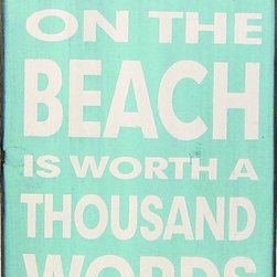 """A Walk on the Beach is Worth a Thousand Words - """"Keep Calm"""" signs have taken the decor world by storm. This simple beachy wood sign is perfect for the cottage look."""