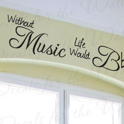 Decals for the Wall - Wall Decal Sticker Quote Vinyl Art Lettering Design Decoration Without Music S06 - This decal says ''Without music life would be flat''