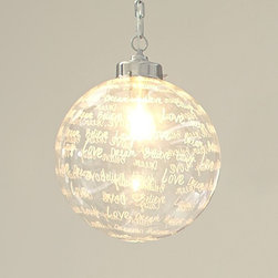 Ellie Etched Glass Pendant - Finding lights for teen bedrooms can be almost impossible, but this Ellie etched glass pendant from PBteen can put an end to your search. The 13-inch globe is etched with positive messages like love, believe and dream. Shine some cheerful light on your teen!
